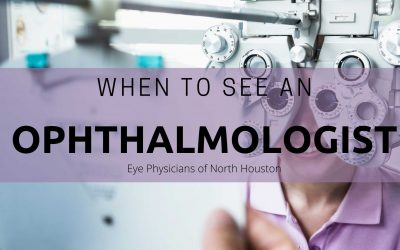 When to See an Ophthalmologist